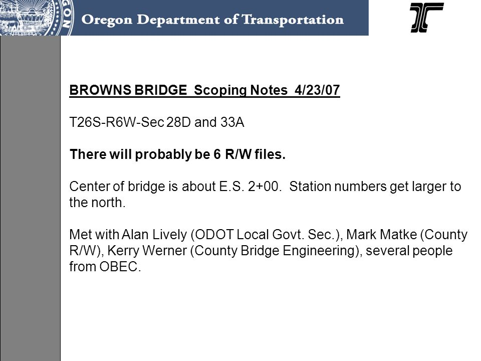 BROWNS BRIDGE Scoping Notes 4/23/07