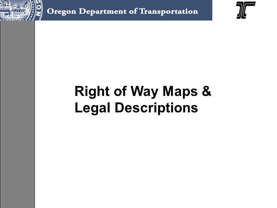 Right of Way Maps & Legal Descriptions