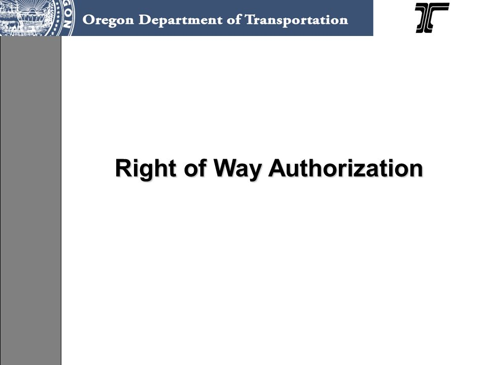 Right of Way Authorization