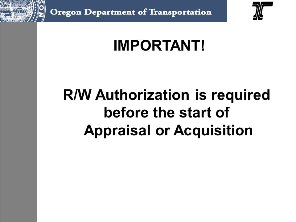 R/W Authorization is required before the start of