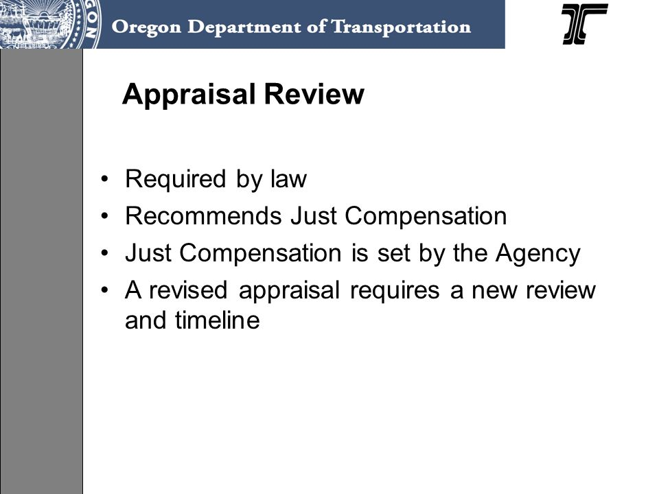 Appraisal Review Required by law Recommends Just Compensation