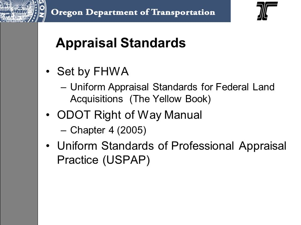 Appraisal Standards Set by FHWA ODOT Right of Way Manual