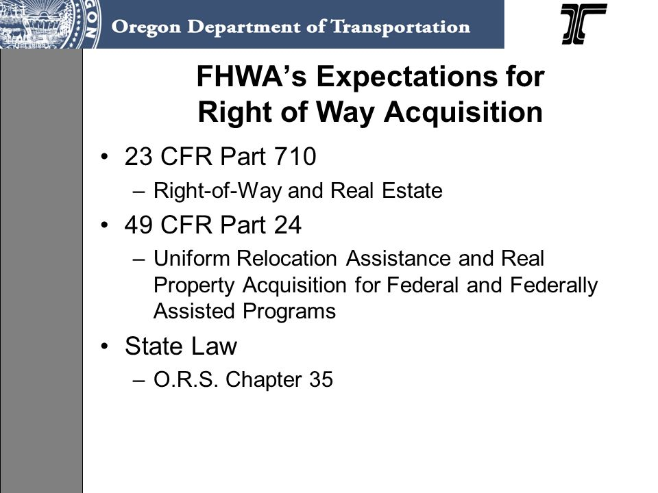 FHWA's Expectations for Right of Way Acquisition