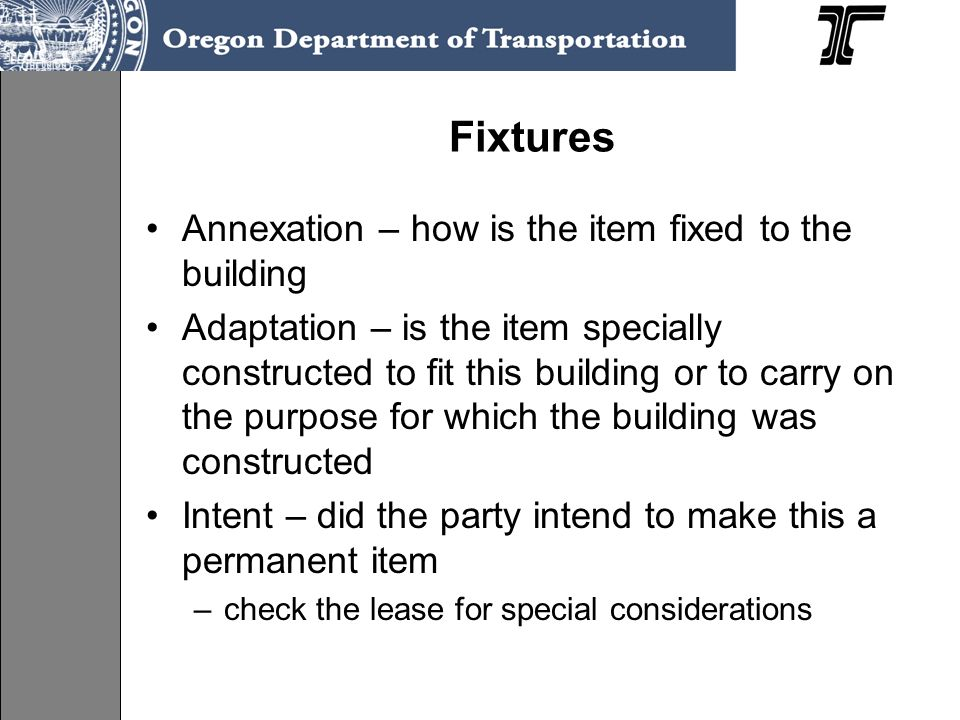 Fixtures Annexation – how is the item fixed to the building