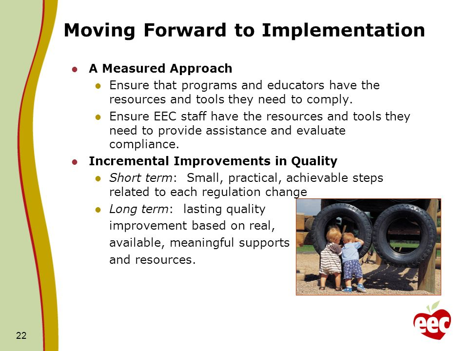 Moving Forward to Implementation