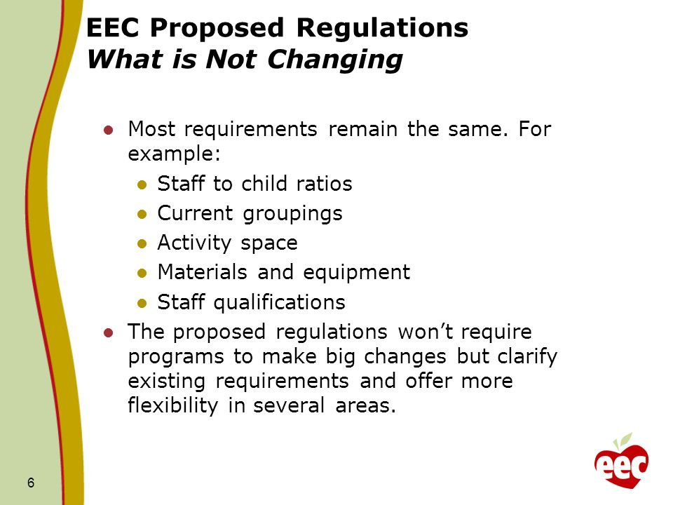 EEC Proposed Regulations What is Not Changing