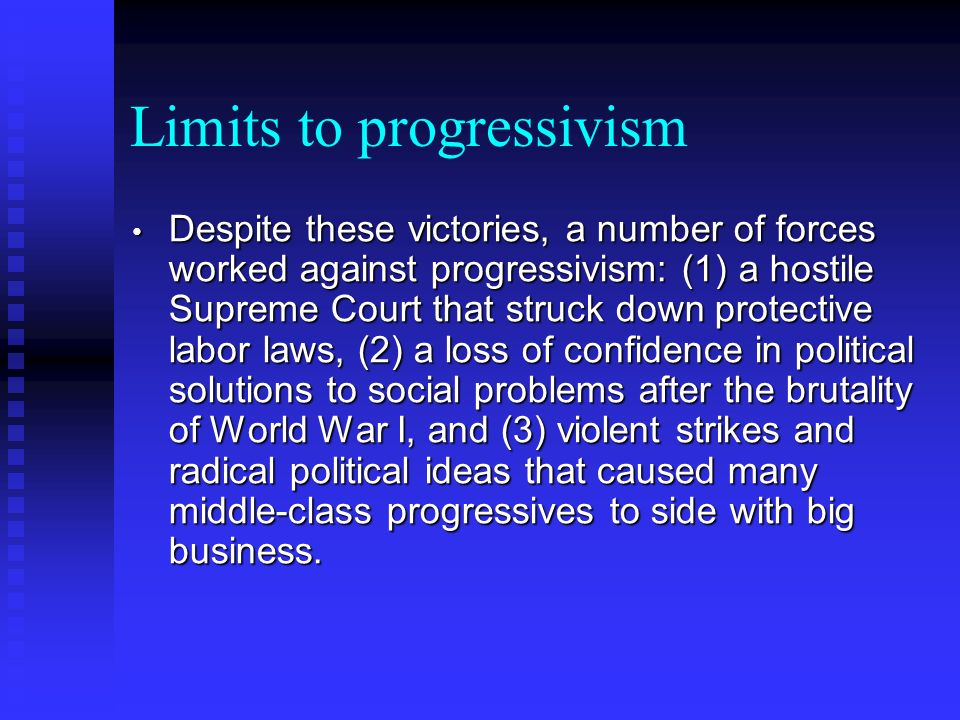 Limits to progressivism