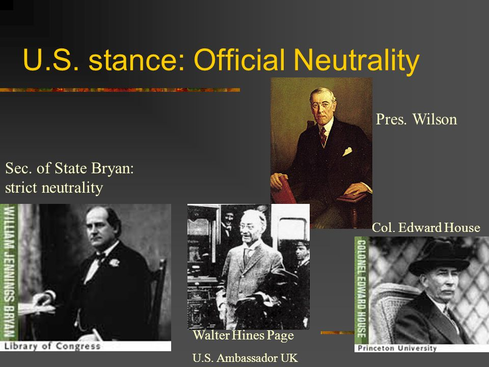 U.S. stance: Official Neutrality