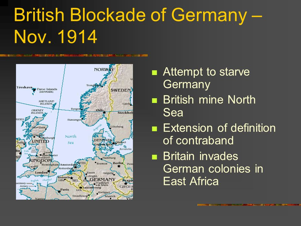 British Blockade of Germany – Nov. 1914