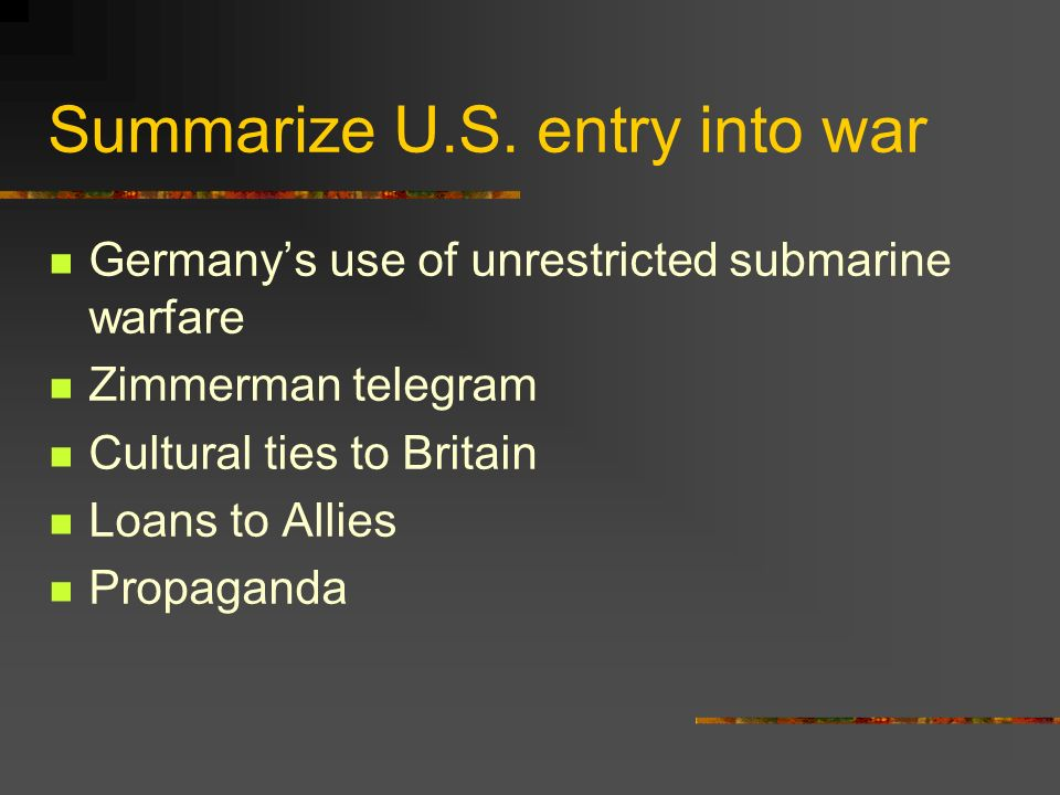 Summarize U.S. entry into war