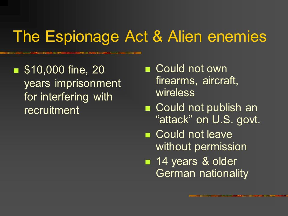 The Espionage Act & Alien enemies