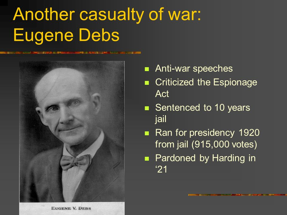 Another casualty of war: Eugene Debs