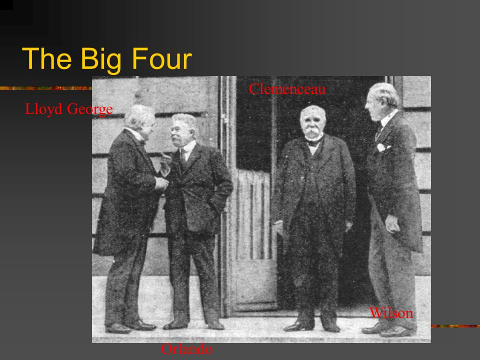 The Big Four Clemenceau Lloyd George Wilson Orlando