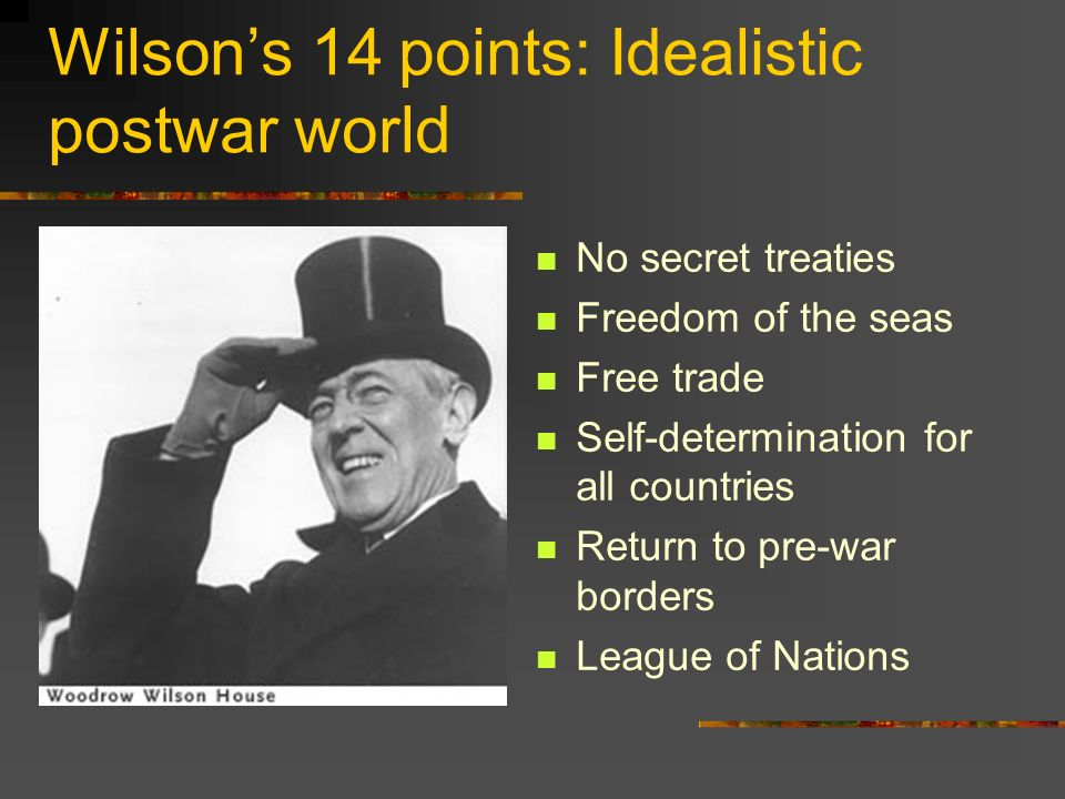 Wilson's 14 points: Idealistic postwar world