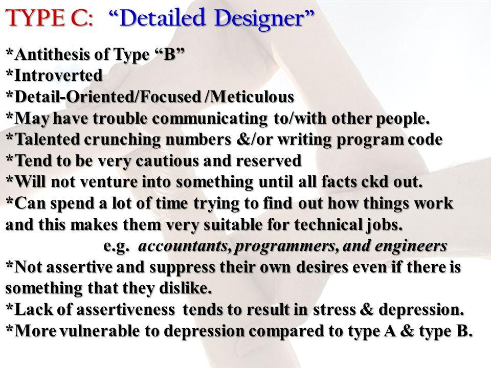 TYPE C: Detailed Designer