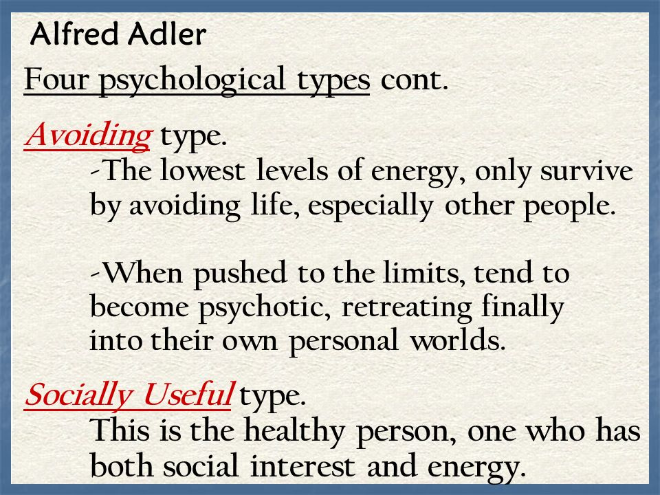 Four psychological types cont.