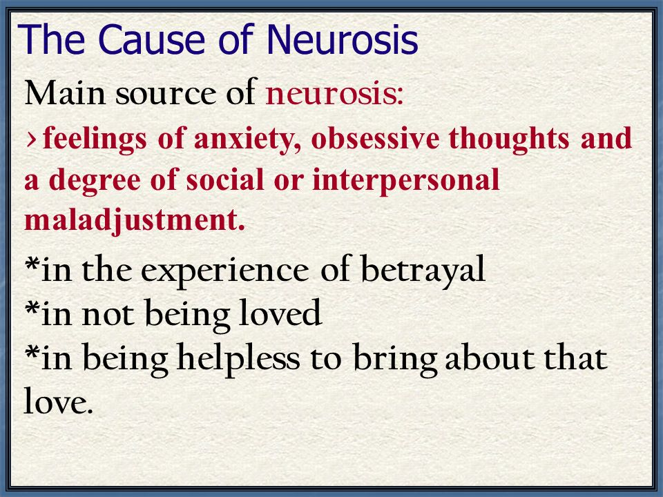 The Cause of Neurosis