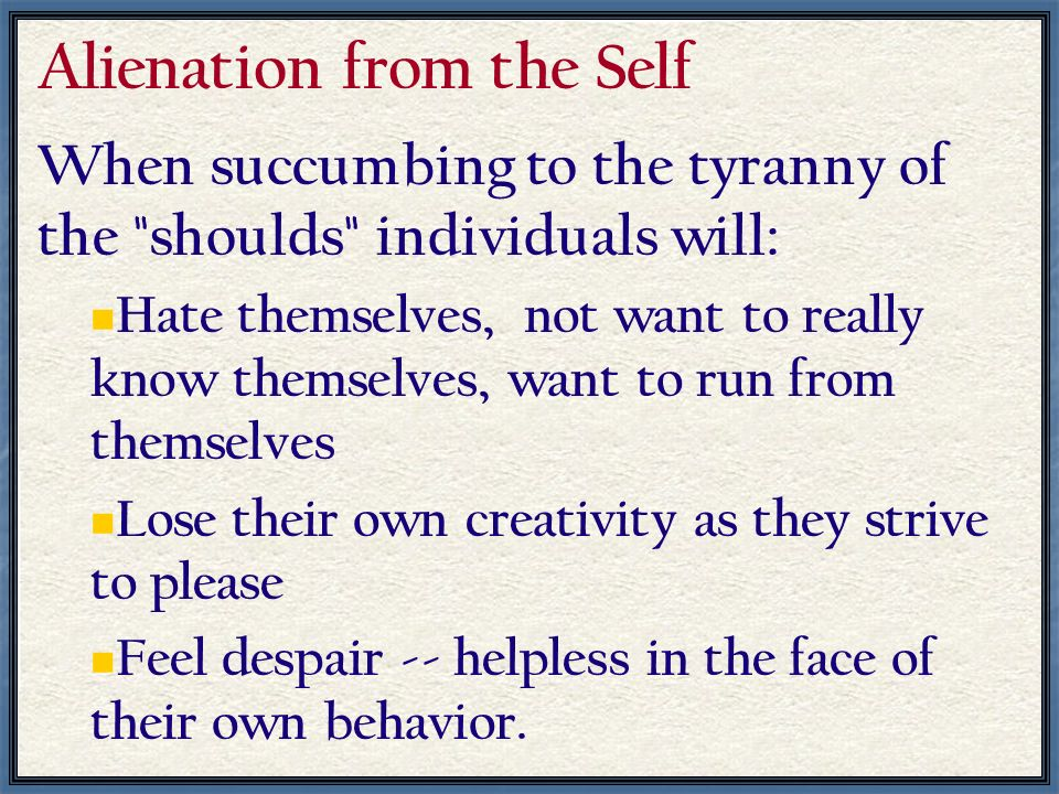 Alienation from the Self