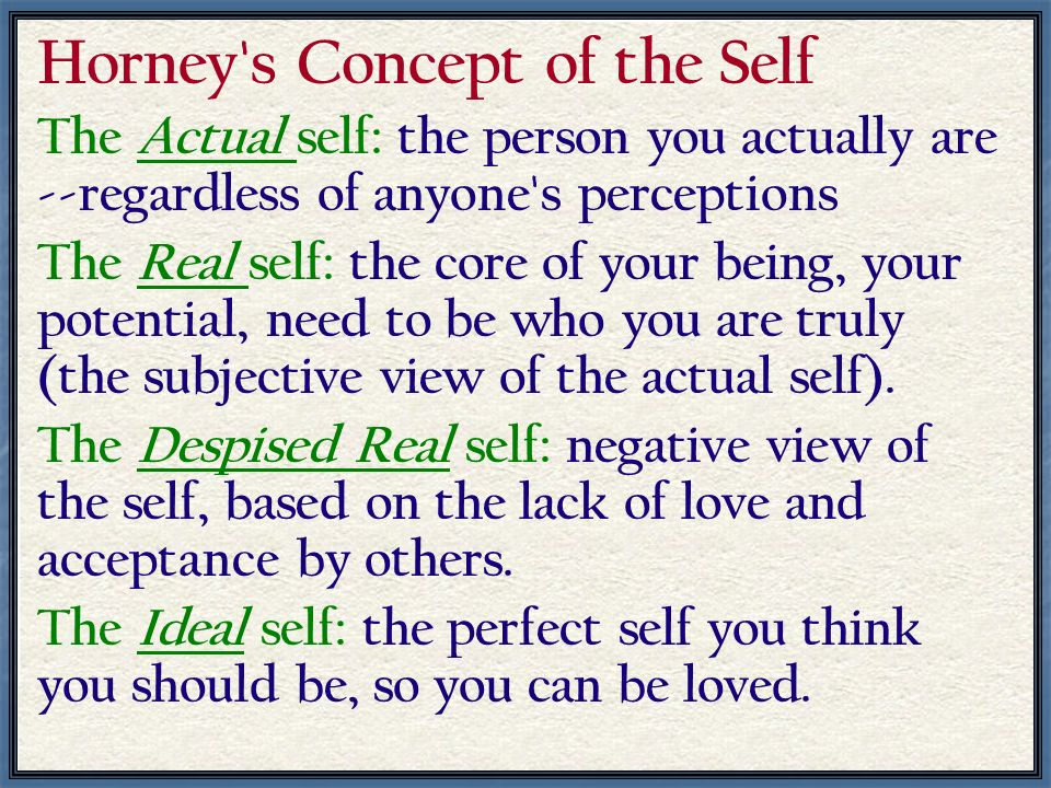 Horney s Concept of the Self