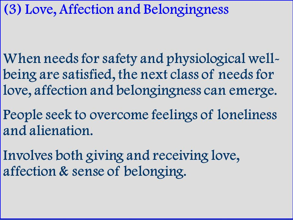 (3) Love, Affection and Belongingness