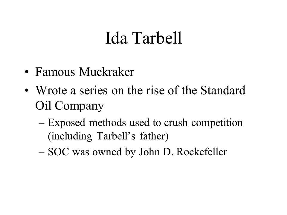 Ida Tarbell Famous Muckraker