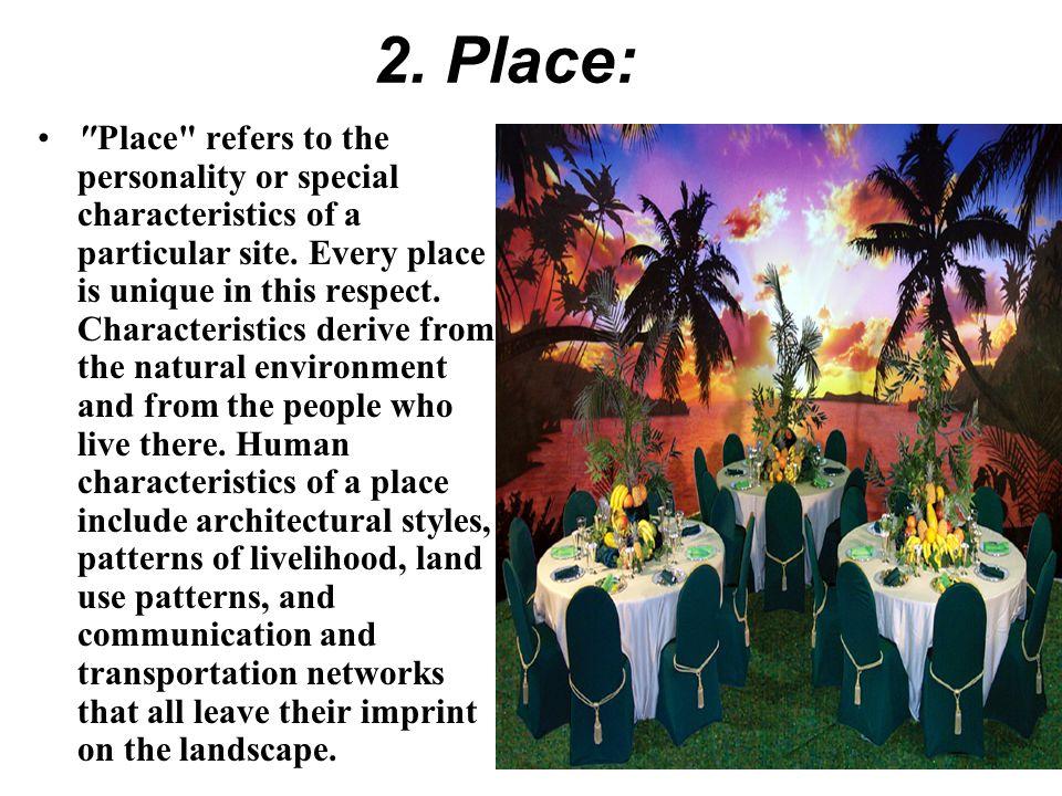 2. Place: