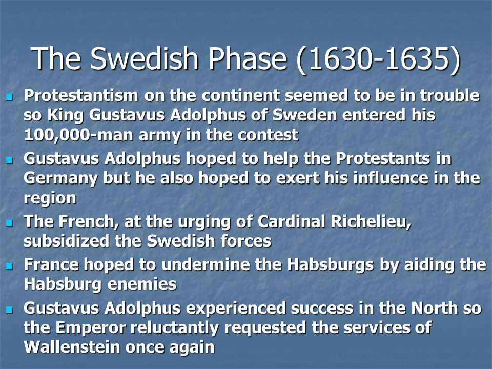 The Swedish Phase (1630-1635)