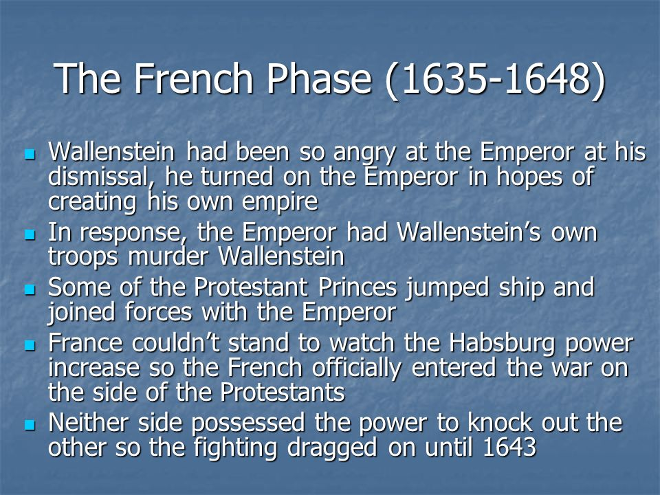 The French Phase ( )