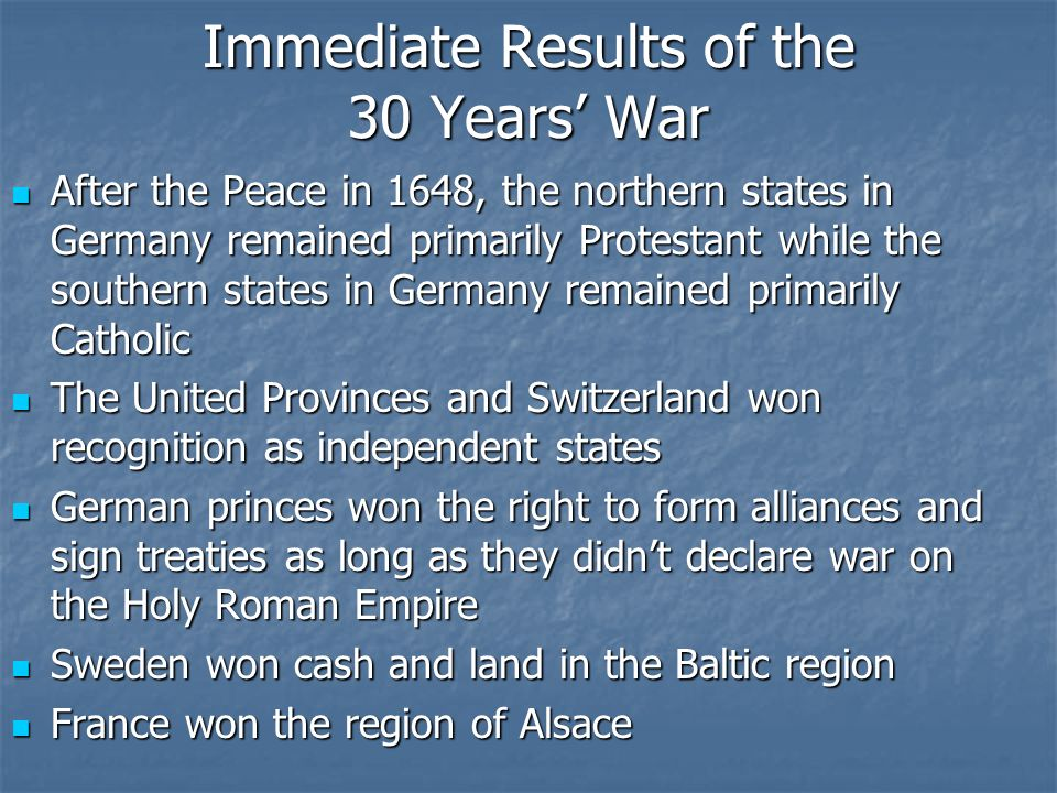Immediate Results of the 30 Years' War