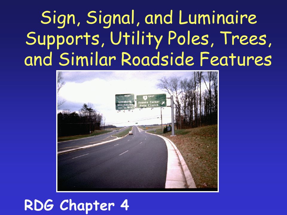 Sign, Signal, and Luminaire Supports, Utility Poles, Trees, and Similar Roadside Features