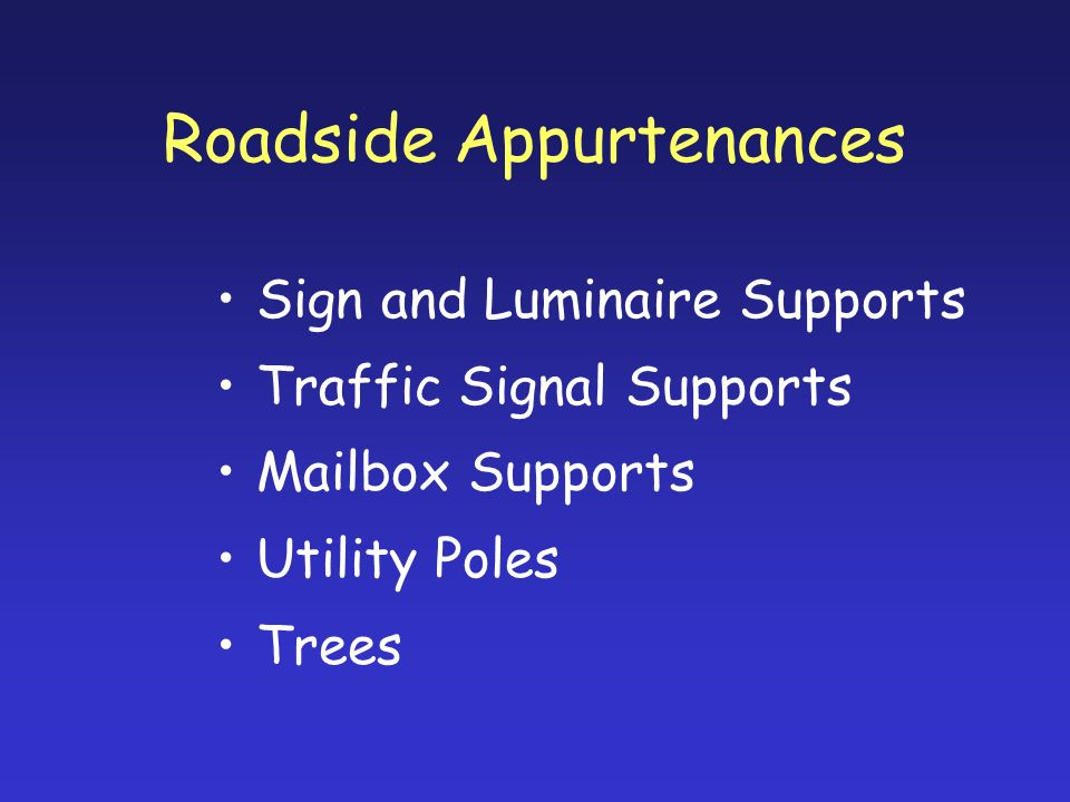 Roadside Appurtenances
