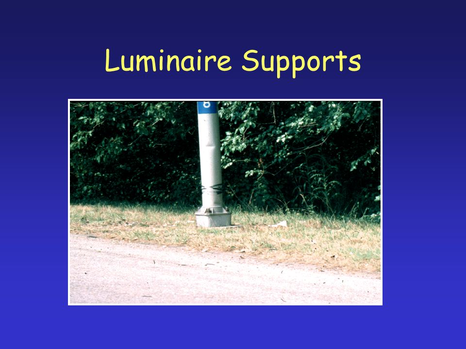 Luminaire Supports