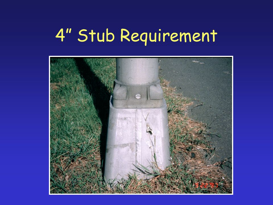 4 Stub Requirement
