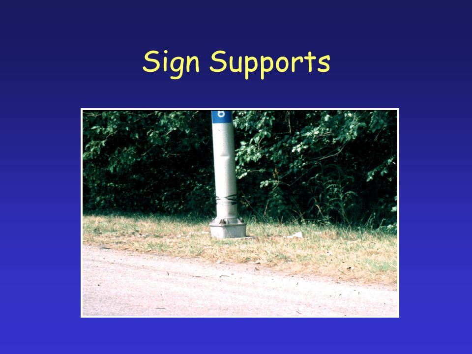 Sign Supports