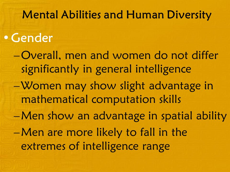 Mental Abilities and Human Diversity
