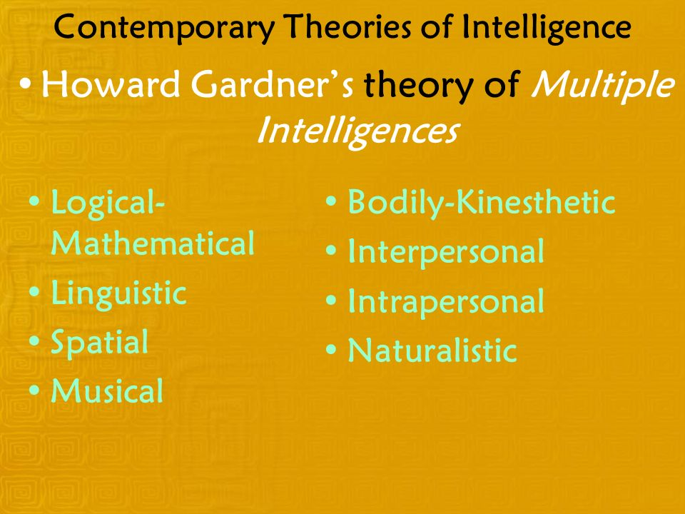 Contemporary Theories of Intelligence