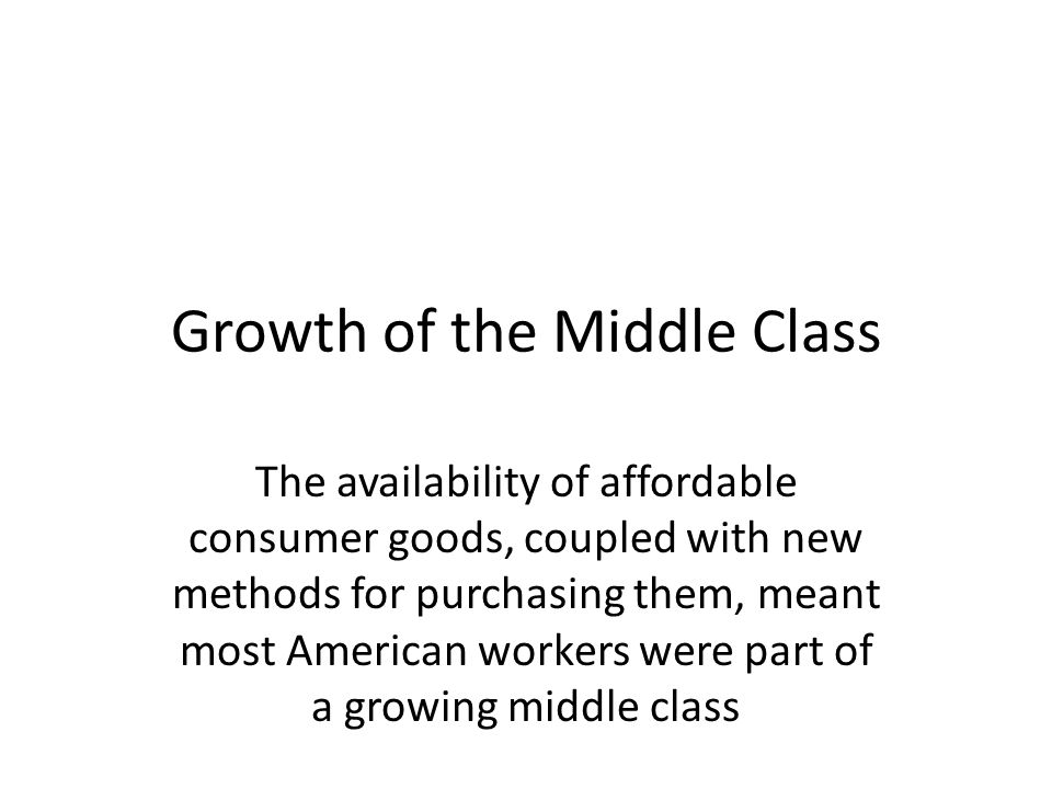 Growth of the Middle Class
