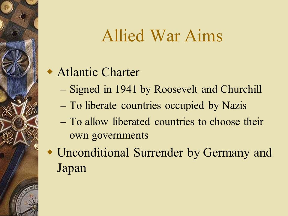 Allied War Aims Atlantic Charter