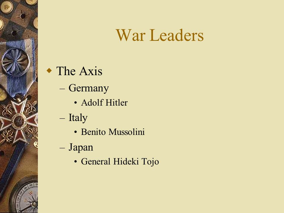 War Leaders The Axis Germany Italy Japan Adolf Hitler Benito Mussolini