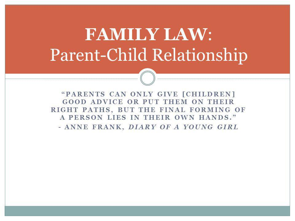 FAMILY LAW: Parent-Child Relationship