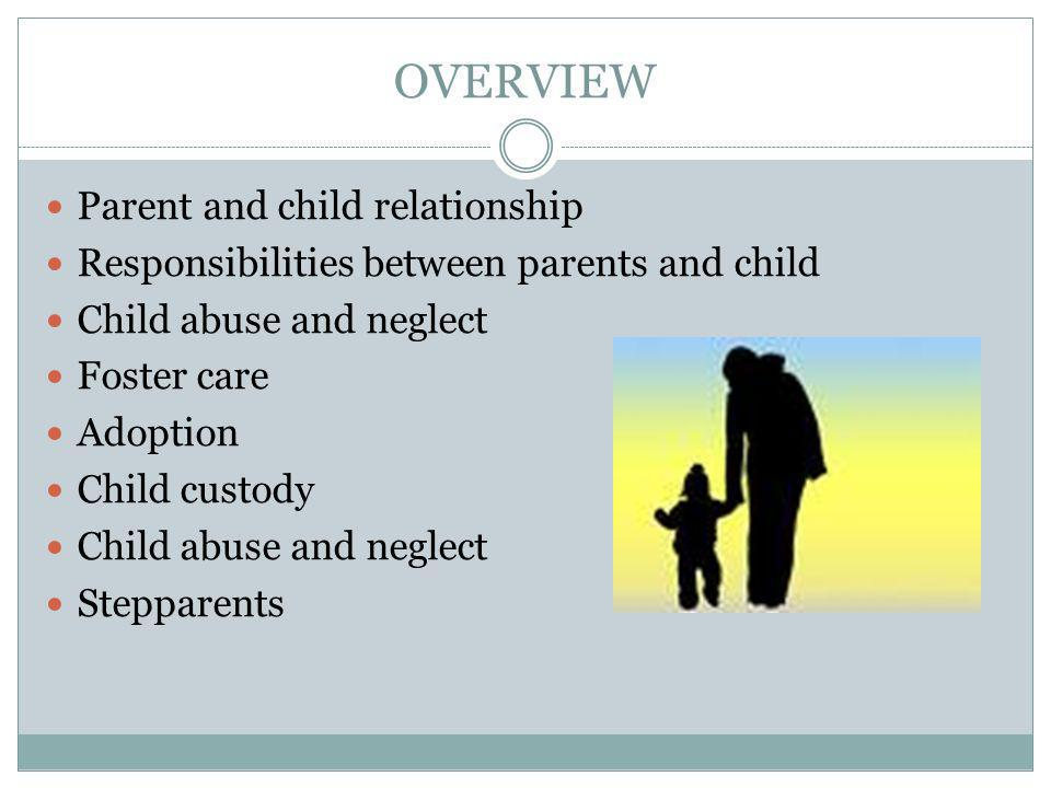 OVERVIEW Parent and child relationship