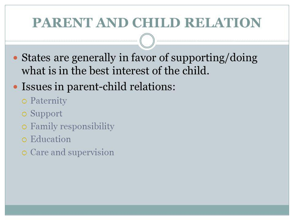PARENT AND CHILD RELATION