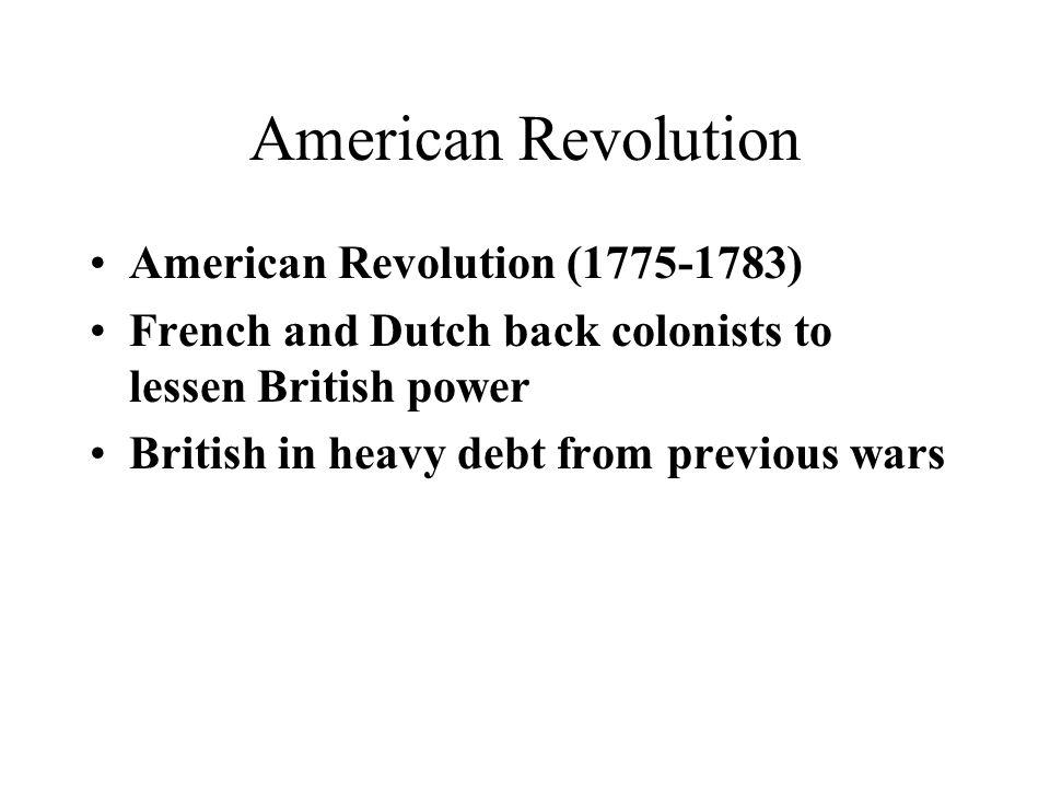American Revolution American Revolution (1775-1783)