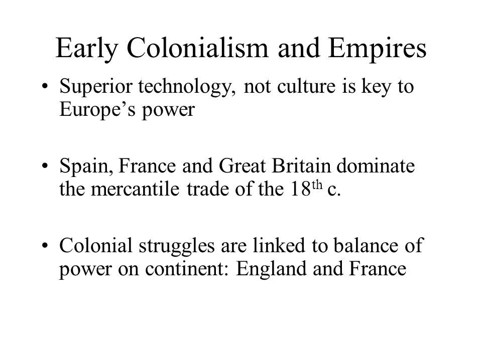 Early Colonialism and Empires