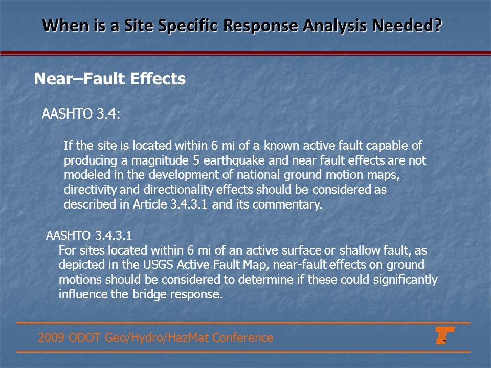 When is a Site Specific Response Analysis Needed
