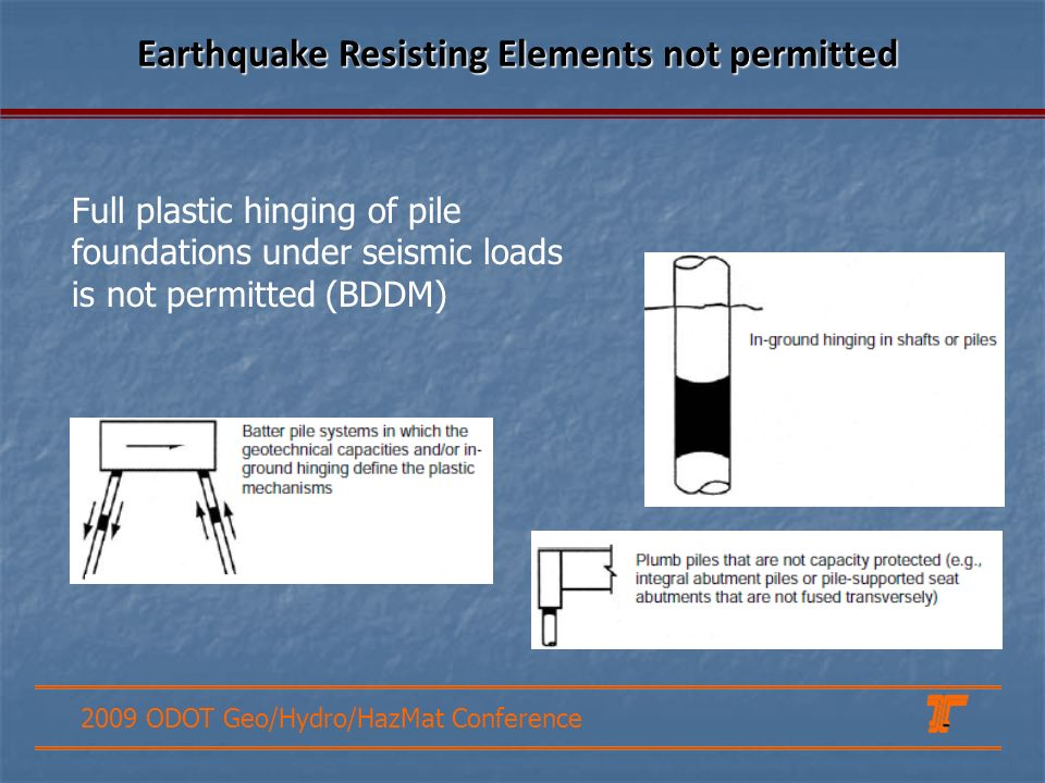 Earthquake Resisting Elements not permitted