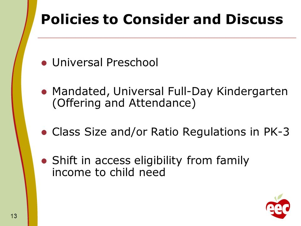 Policies to Consider and Discuss