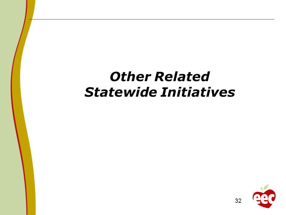 Other Related Statewide Initiatives