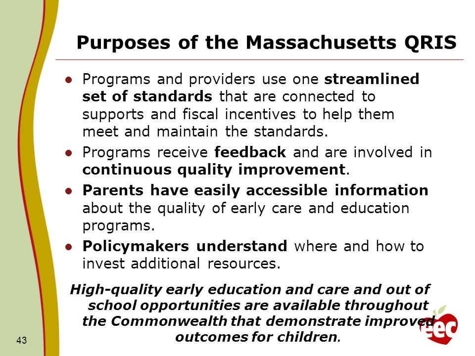 Purposes of the Massachusetts QRIS