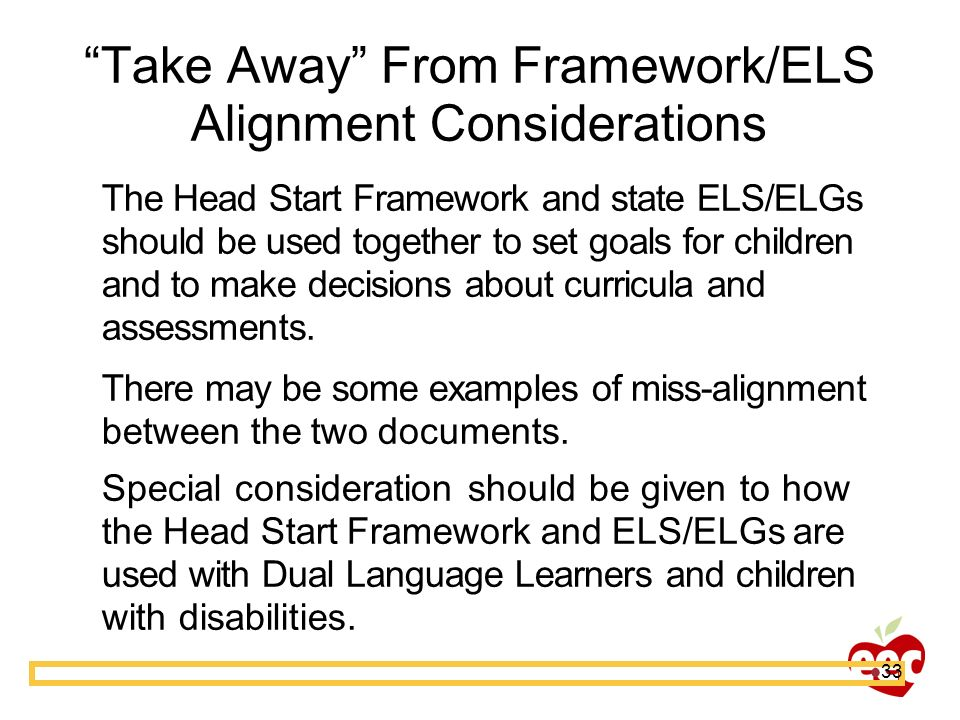 Take Away From Framework/ELS Alignment Considerations